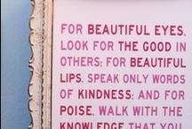 Wise Words  / by Sarah Crawford