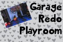 Garage Redo Playroom