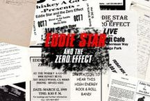 Eddie Star & The Zero Effect / Eddie Star and the Zero Effect were a Hollywood, California based punk band formed by Eddie Star and Kelly Charles in 1996.  The two met in a North Hollywood recording studio where Star was recording demos.  Soon after they were holding auditions at Fortress Studios.  Don McCurdy and Vince D'Alessandro completed the line-up.  Eddie Star and the Zero Effect were:  Eddie Star – Vocals, Rhythm Guitar  Kelly Charles – Lead Guitar  Vince D'Alessandro – Bass  Don McCurdy – Drums