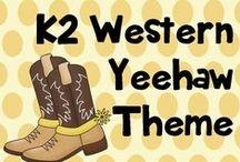 K 2 western yeehaw! / Western ideas