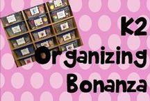 K 2 organizing bonanza! / Classroom organization and set up