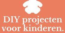 DIY projecten voor kinderen / DIY en zelfmaakideeën voor kinderen. Van kindvriendelijke vingerverf tot zelfgemaakte klei.