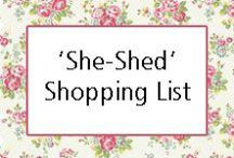 'She-Shed' Shopping List / We've put together a shopping list for you to create the perfect 'She-shed' for all budgets. Think Cath Kidston/Emma Bridgewater shabby chic cute girly crafting room heaven! If you've tried it, we'd love to see!!