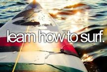 My Bucket List / Things to do before i die!