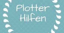 Plotter Hilfen / Anleitungen und Tutorials zum Plotter Silhouette Cameo