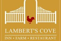 Around the Inn / Here's a place we can post/share all of our favorite images from around The Lambert's Cove Inn & Restaurant.