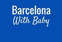Barcelona - Travel with Baby / Travelling to Barcelona with a baby? It's a great city to visit with baby! If you are planning a trip to Barcelona with an infant, baby or toddler, you'll find everything you need to know here to make your family vacation a success.