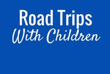 Road Trip with Children / Tips for road trips with infants, babies, and children.