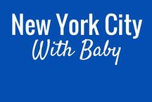 NYC - Travel with Baby / Take your baby to NYC! Travelling to New York City with an infant, baby or toddler? This board is full of information on NYC that will help make your family vacation a success.