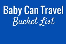 Baby Can Travel Bucket List / Here are the many places we dream of going to (or returning to). We share many travel experiences to inspire your next trip - from travelling with children to knowing where to go when.