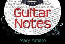 Guitar Notes / Inspiration and images for Guitar Notes by Mary Amato. Images include: guitar, tell-tale heart, pomegranates, cello treehouse, Mary Amato, Guitar notes.