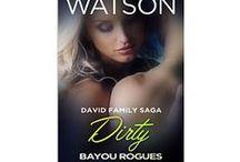 Dirty, David Family Saga: Bayou Rogues