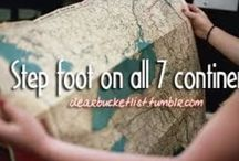 Bucket List / Things wish to do before I die!