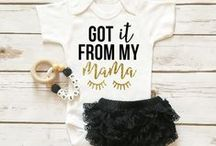 Baby Clothes / Outfits that make your baby even cuter (if that's even possible!)