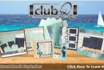 Club Q by Quick Quotes / The leading monthly kit for Paper Krafters
