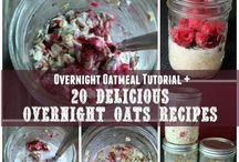 Recipes ~ Overnight Oatmeal / Great healthy choice for breakfast or mid-afternoon snack. Overnight oatmeal