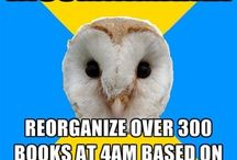 Bipolar Owl Memes / Bipolar ha-has to just keep things light