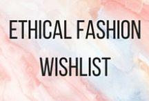 WISHLIST - ETHICAL FASHION