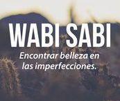 侘・寂|WABI SABI / Characteristics of the wabi-sabi aesthetic include asymmetry, roughness, simplicity, economy, austerity, modesty, intimacy, and appreciation of the ingenuous integrity of natural objects and processes.