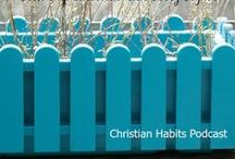 Christian Habits Podcast / Podcast for Christians who want to grow in their faith, break free from strongholds, have stronger marriages, pursue personal growth, and grow closer to God..
