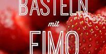 Basteln mit FIMO / DIY / Anleitung zum Basteln mit Fimo