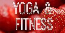 Yoga & Fitness / Anleitungen, Workouts, Trainingspläne - alles rund um die Themen Yoga & Fitness