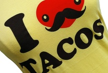 Tacos / by Nurie Margáin Schmidt