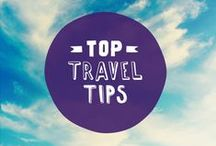 Top Travel Tips!