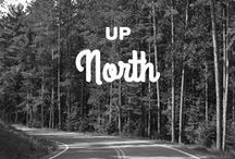 up north / by Taylor Otterlei