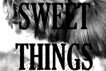 Sweet Things, Greedy Hands