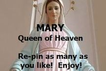 Mary Queen of Heaven / Feel free to re-pin as many as you want.  Enjoy! / by Laura Wilson