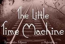 My Little Time {machine} / This is a log of my pins on The  Little Time {machine}