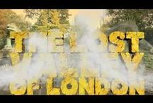 Videos: The Lost Valley Of London / The Lost Valley video adventures: explore with us!