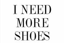 """These """"shoes"""" are made for walkin' / """"Give a girl the right shoes, and she can conquer the world."""" Marilyn Monroe"""