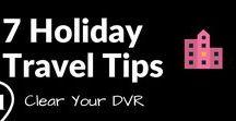 Travel Tips / Tips & Trips to make traveling easier
