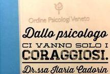 """Frasi e aforismi / Frasi, aforismi e citazioni tratte da libri o dalla mia esperienza clinica e di vita personale, pubblicate nella pagina Facebook """"Dr.ssa Ilaria Cadorin Training Autogeno"""""""