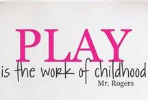 Play and Learn / Inspiration and tips for developing and learning new skills through play