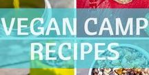 Vegan Camp Recipes / Vegan Camp Recipes - Camp food doesn't have to be boring or complicated.