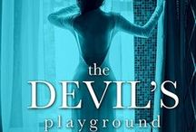 The Devil's Playground / Book 1 - The Faraway Series He began listening at the exact moment my husband stopped.