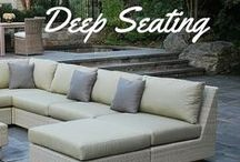Deep Seating / Make your outdoor living a simple extension of your interior.