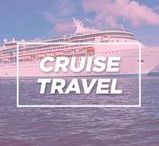 Cruise Travel / Anything and everything about cruises!