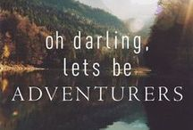 Let's be adventurers! / Places to go