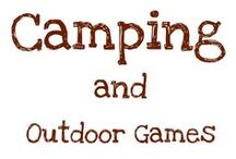 Camping Fun & Games / Fun, Games & Everything in between for having a great time while camping!