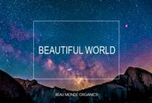 Beautiful World / Beau Monde / Sharing the astounding creatures, mysterious beauty and spectacular artistry of nature and all the wonders of our glorious home, planet Earth. We live in a beautiful world. Please help keep it that way.