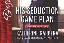 His Seduction Game Plan Sons of Privilege Duet #2 / Inspiration board for His Seduction Game Plan