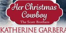 Her Christmas Cowboy / Lane Scott's story! Book 5 in The Scott Brothers