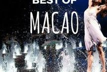 BEST OF MACAU ** / Macau or Macao and all the best things to do while visiting Macau, which is an SAR of China.