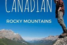 Canadian Rockies / All about the Canadian Rockies, from food and landscapes to culture and wildlife