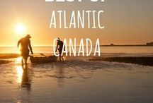 BEST OF ATLANTIC CANADA / Atlantic Canada: What to see and do in Atlantic Canada.