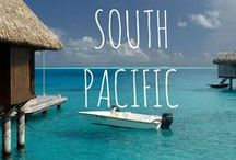 Spectacular South Pacific / Travel in the South Pacific